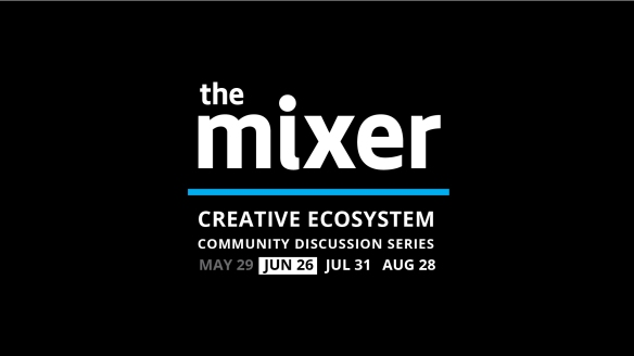 The Mixer: June 2019 – Surviving and Thriving in the
